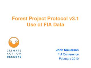 Forest Project Protocol v3.1 Use of FIA Data