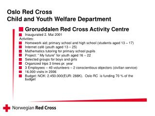 Oslo Red Cross Child  and Youth Welfare Department