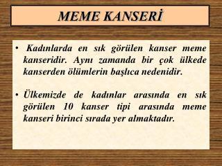 MEME KANSER?