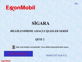 Mobil Oil Türk A.S.