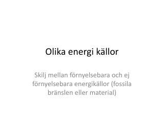 Olika energi källor