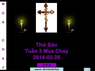 Thứ Sáu Tuần 3 Mùa Chay 2014-03-28