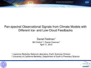 Pan-spectral Observational Signals from Climate Models with Different Ice- and Low-Cloud Feedbacks