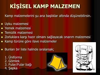 KİŞİSEL KAMP MALZEMEN