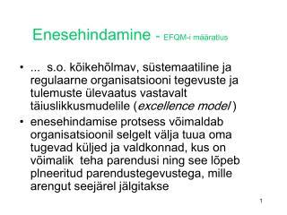 Enesehindamine  -  EFQM-i määratlus