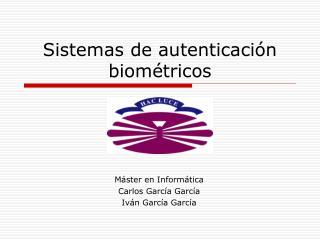 Sistemas de autenticación biométricos