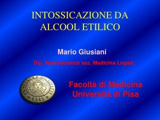 INTOSSICAZIONE DA ALCOOL ETILICO