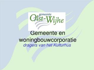 Gemeente en woningbouwcorporatie