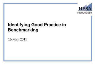 Identifying Good Practice in Benchmarking