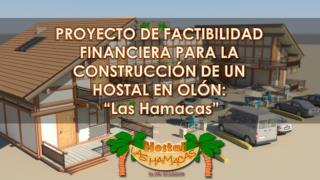"""PROYECTO DE FACTIBILIDAD  FINANCIERA PARA LA  CONSTRUCCIÓN DE UN  HOSTAL EN OLÓN:  """"Las Hamacas"""""""