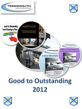 Good to Outstanding 2012
