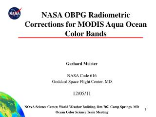 NASA OBPG Radiometric Corrections for MODIS Aqua Ocean Color Bands