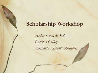 Scholarship Workshop