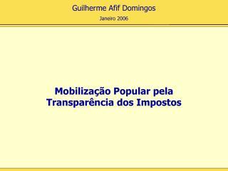 Mobilização Popular pela Transparência dos Impostos