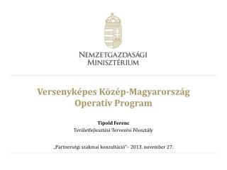 Versenyképes Közép-Magyarország Operatív Program