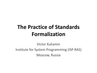 The Practice of Standards Formalization