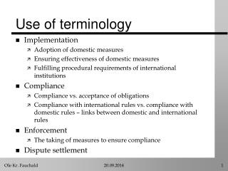 Use of terminology