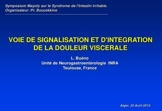 L. Bu no Unit  de Neurogastroent rologie  INRA Toulouse, France