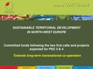 SUSTAINABLE TERRITORIAL DEVELOPMENT  IN NORTH-WEST EUROPE