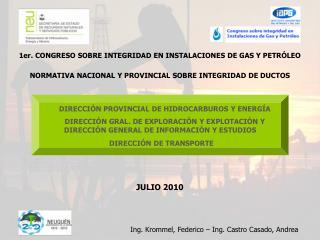 1er. CONGRESO SOBRE INTEGRIDAD EN INSTALACIONES DE GAS Y PETRÓLEO