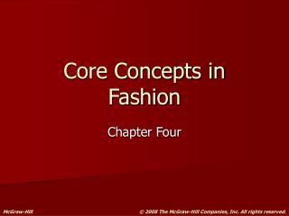 Core Concepts in Fashion