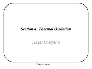Section 4: Thermal Oxidation