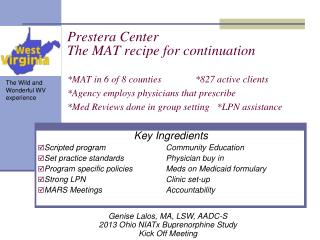 Key Ingredients Scripted program		Community Education Set practice standards		Physician buy in