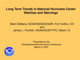 Long Term Trends in National Hurricane Center Watches and Warnings