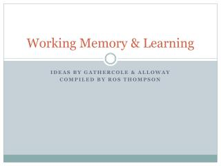 Working Memory & Learning