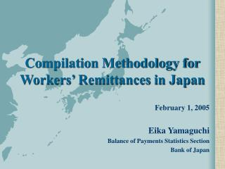 Compilation Methodology for Workers' Remittances in Japan
