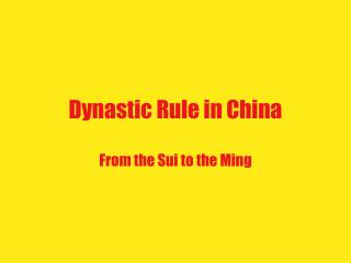 Dynastic Rule in China