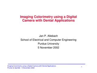 Imaging Colorimetry using a Digital Camera with Dental Applications