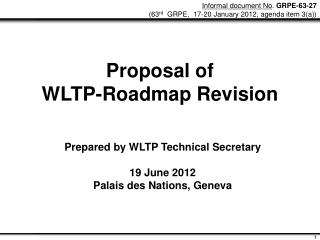 Proposal of WLTP-Roadmap Revision