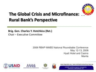 The Global Crisis and Microfinance:  A Rural Bank's Perspective