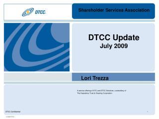 DTCC Update July 2009