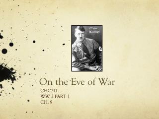On the Eve of War