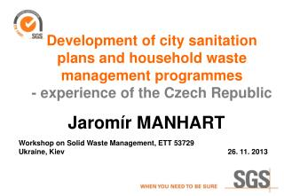 Development of city sanitation plans and household waste management programmes