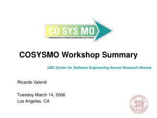 COSYSMO Workshop Summary