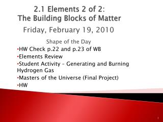 2.1 Elements 2 of 2:  The Building Blocks of Matter