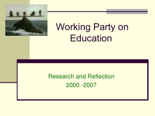 Working Party on Education