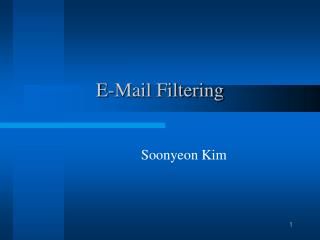 E-Mail Filtering