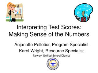 Interpreting Test Scores: Making Sense of the Numbers
