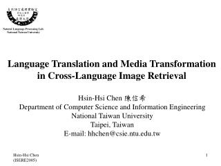Language Translation and Media Transformation  in Cross-Language Image Retrieval