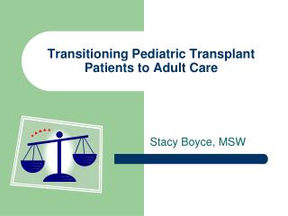 Transitioning Pediatric Transplant Patients to Adult Care
