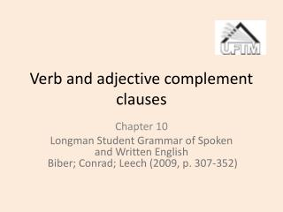 Verb and adjective complement clauses