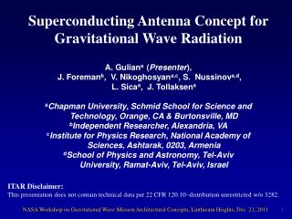 Superconducting Antenna Concept for Gravitational Wave Radiation
