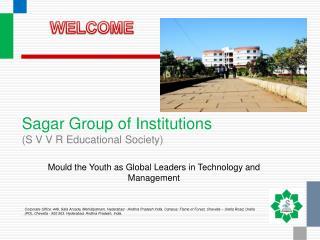 Sagar Group of Institutions S V V R Educational Society
