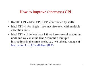 How to improve (decrease) CPI