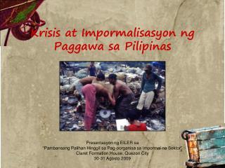 Krisis at Impormalisasyon ng Paggawa sa Pilipinas