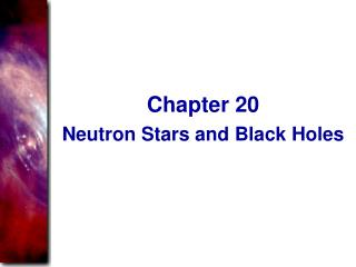 Neutron Stars and Black Holes